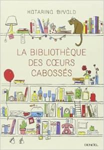 la bibliothèque des coeurs cabossés mar15